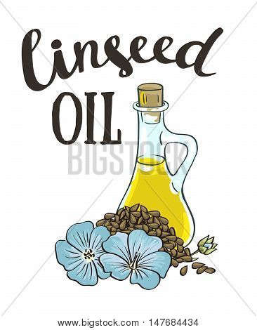 Bottle with linseed oi and with stylish lettering. Vector isolated objects.