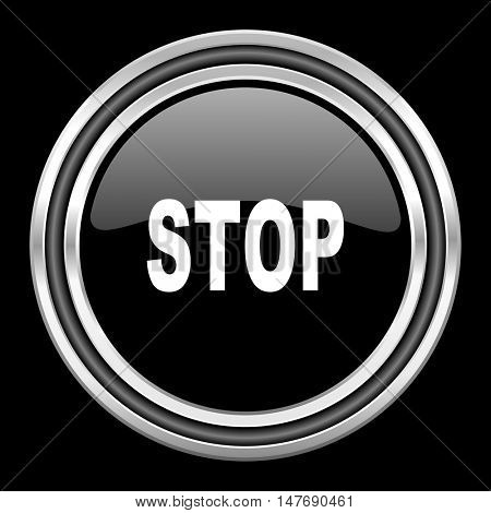stop silver chrome metallic round web icon on black background