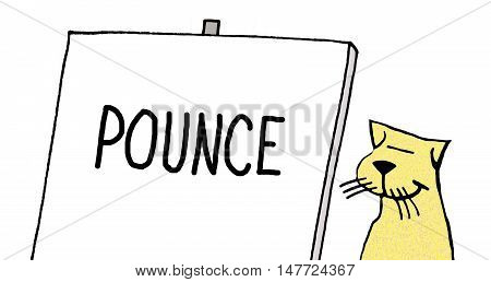 Color cartoon of a yellow cat standing by a flip chart that states 'pounce'.