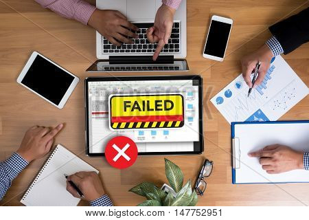 Not Good Failed Fail Failing Fiasco Inability Unsuccessful It Failed