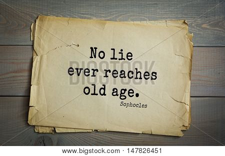 TOP-150. Sophocles (Athenian playwright, tragedian) quote.No lie ever reaches old age.