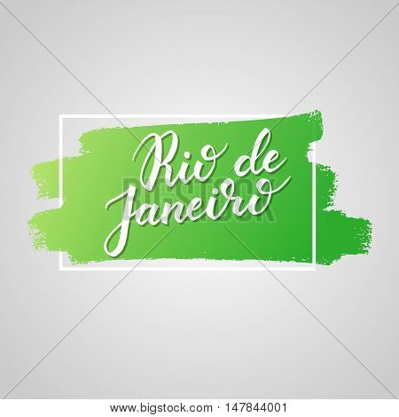 Rio de janeiro hand drawn vector lettering. Modern calligraphy brush lettering. Rio ink lettering. Design element for greeting card banners flyers T shirt prints. Brazilian city lettering isolated.