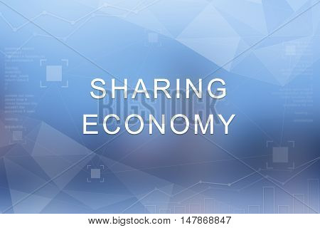 sharing economy word on blue blurred and polygon background
