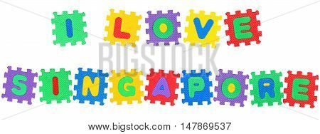 Message I Love Singapore from letters puzzle isolated on white background.
