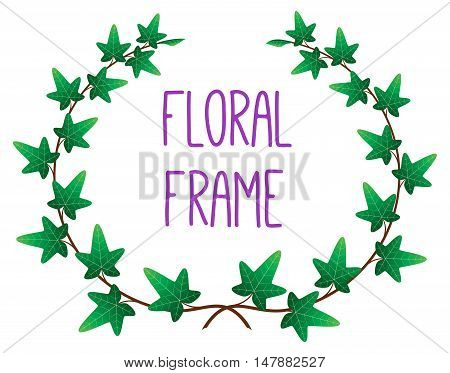 vector floral round frame, ivy border, isolated illustration with white background for your text