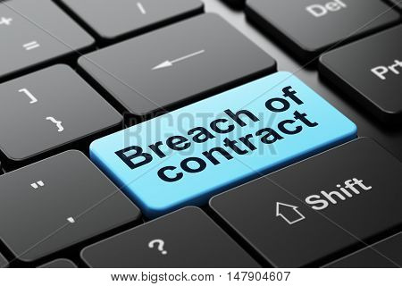 Law concept: computer keyboard with word Breach Of Contract, selected focus on enter button background, 3D rendering
