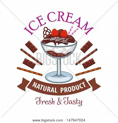 Ice cream symbol of vanilla sundae dessert with chocolate and strawberry fruit, decorated by ribbon banner and sweets. Cafe and food packaging design