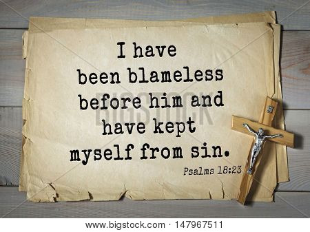 TOP-1000.  Bible verses from Psalms.I have been blameless before him and have kept myself from sin.