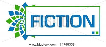 Fiction text written over green blue background.