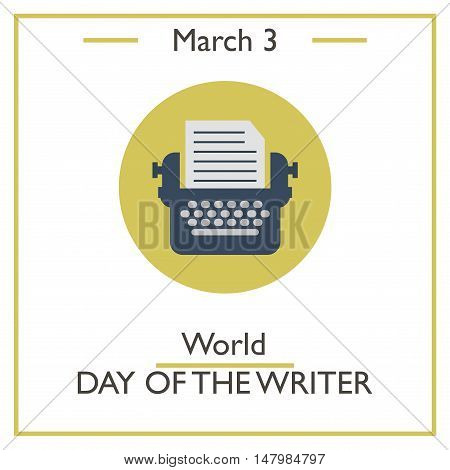 World Day Of The Writer, March 3