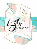 Hand drawn vector abstract artistic textured greeting poster with handwritten modern lettering phase Let it snow in gold geometric terrarium in tiffany blue, gold and pastel colors. poster