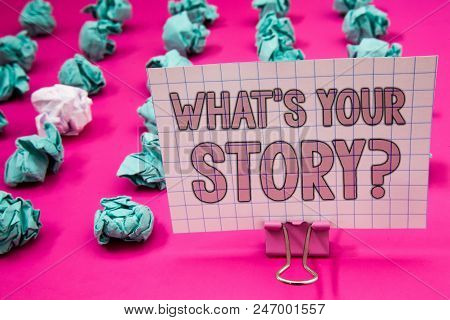 Conceptual Hand Writing Showing What's Your Story Question. Business Photo Showcasing Connect Commun