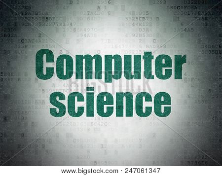 Science Concept: Painted Green Word Computer Science On Digital Data Paper Background