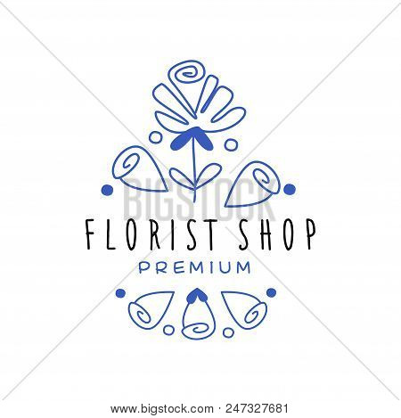 Florist Shop Premium Logo, Floral Badge For Flower Boutique Hand Drawn Vector Illustration In Blue C