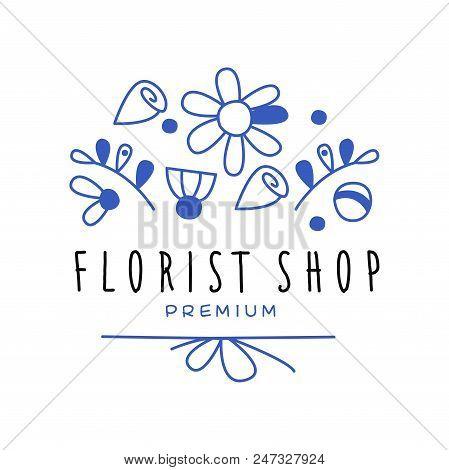 Florist Shop Premium, Flower Boutique Logo Design Hand Drawn Vector Illustration In Blue Color Isola