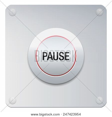 Pause Button To Stop Music, Video, Computer, Movie Or Any Media. Or Symbolic For Reducing Stress, Fo