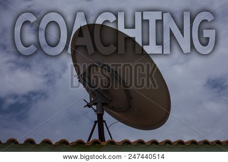 Conceptual hand writing showing Coaching. Business photo text Prepare Enlightened Cultivate Sharpening Encourage Strenghten Ideas messages television antenna cloudy sky old city house poster