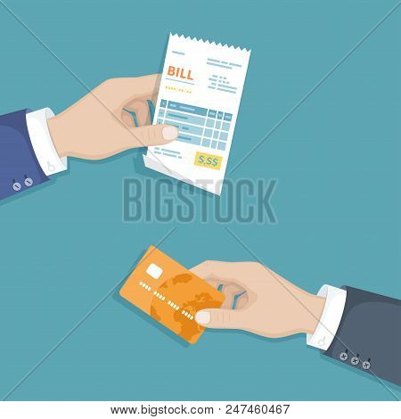 Hand with bill and credit card. Illustration sales shopping check, receipt, invoice, order. Paying bills. Payment of goods, service, utility, restaurant. Vector design in a flat style poster