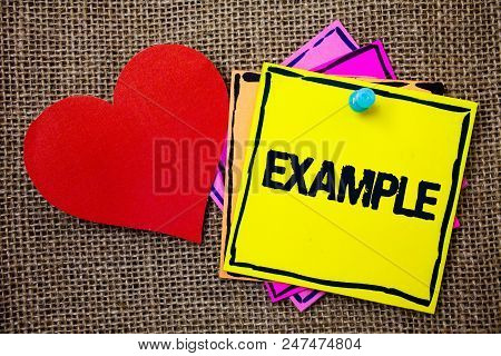 Writing Note Showing  Example. Business Photo Showcasing Illustration Sample Model To Follow Guide E