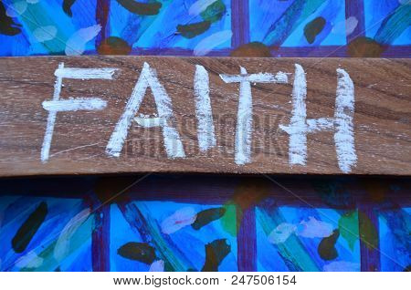 Word Faith On An Abstract Blue Background