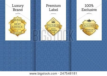 Luxury Brand Premium Label 100 Exclusive Set Of Leaflets, Best Choice For Years Exclusive Premium Qu