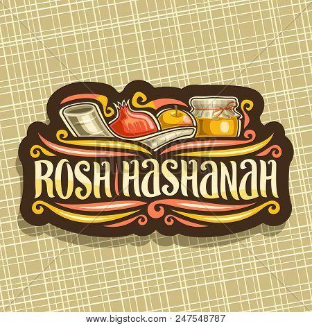Vector Logo For Jewish Holiday Rosh Hashanah, Brown Sign With Ritual Horn Shofar, Kosher Healthy Foo