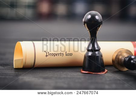 Property Law , Notary Seal , Legality Concept, Ownership Of Property Concept, Property Law Act.