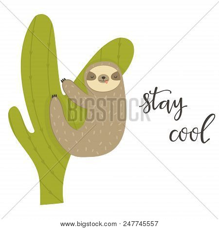 Funny Sloth Climbing Cactus. Vector Funny Sloth Illustration For Tropical Design. Adorable Cartoon A