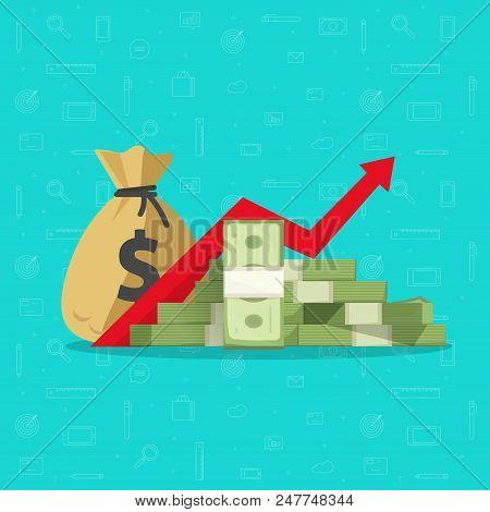 Profit Money Or Budget Vector Illustration, Flat Cartoon Pile Of Paper Cash And Rising Graph Arrow U