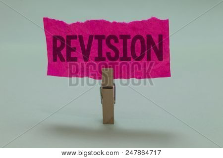 Word writing text Revision. Business concept for Rechecking Before Proceeding Self Improvement Preparation Light grey colour dark shadow nice idea thought notice board clip paperclip poster
