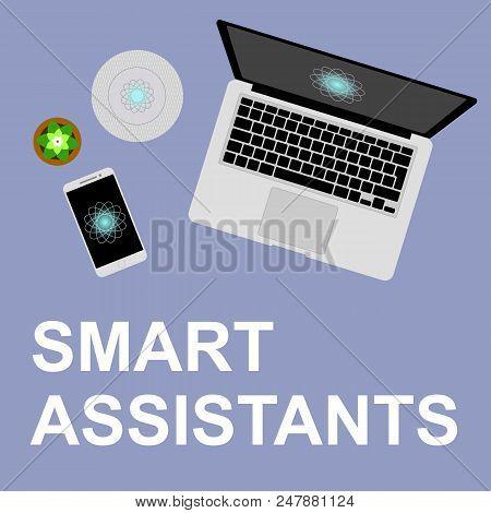 Concept Smart Assistant Flat Vector Illustration. Smart Helpers On The Desktop, Smart Column And Voi