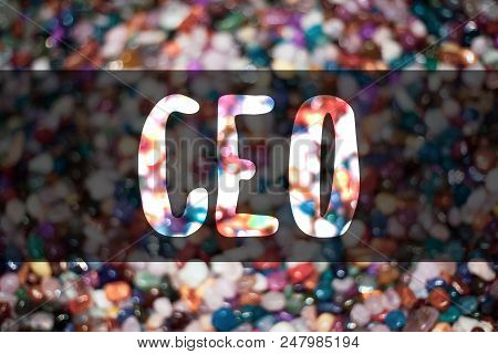 Text Sign Showing Ceo. Conceptual Photo Chief Executive Officer Head Boss Chairperson Chairman Contr