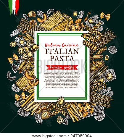 Italian Pasta And Spaghetti Sketch Vector Poster Of Traditional Italy Cuisine For Lasagna, Macaroni