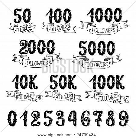 Followers Quantity Number Icons For Social Nets Subscribers. Vector Isolated Numbers Lettering In Re