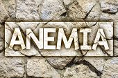 Writing note showing  Anemia. Business photo showcasing Bloodlessness Disease Severe Blood Loss Illness Sick Iron Deficiency Ideas message stone stones rock rocks backgrounds wild natural pebbles poster