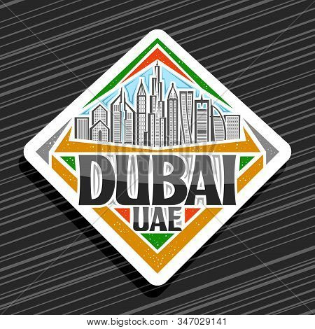 Vector Logo For Dubai, White Decorative Rhombus Tag With Line Illustration Of Modern Dubai Cityscape