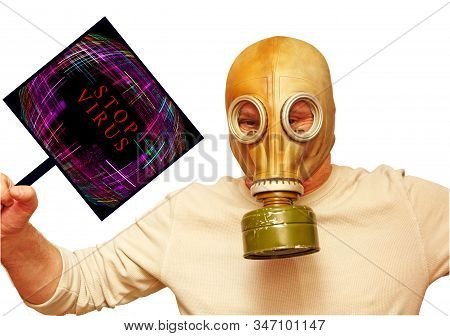 Man displaying creative placard Stop Virus isolated on white background. Stop Corona Virus concept.