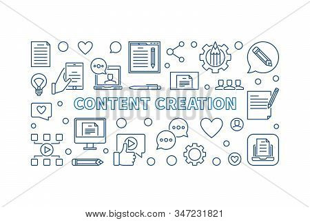 Content Creation Vector Concept Outline Horizontal Banner Or Illustration