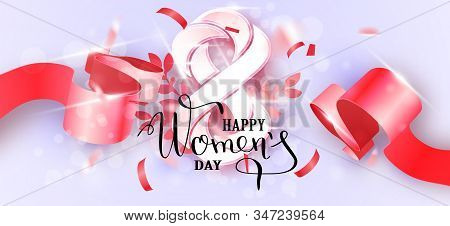Happy Women S Day Background. Happy Mother S Day. Beautiful Womans Day Background With Number 8 With