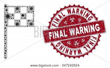 Coronavirus Mosaic Final Flag Icon And Round Grunge Stamp Seal With Final Warning Phrase. Mosaic Vec