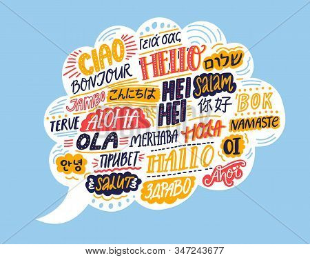 Hello In Different Languages. Speech Bubble Cloud With Handwritten Words. French Bonjur, Spanish Hol