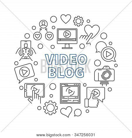 Video Blog Vector Round Concept Illustration In Thin Line Style