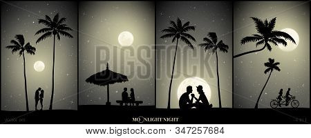 Set Of Vector Illustration With Silhouettes Of Lovers On Beach On Moonlit Night. People On Sand Unde