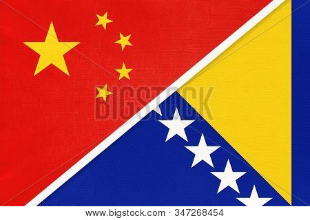 China Or Prc Vs Bosnia And Herzegovina National Flag From Textile. Relationship Between Asian And Eu