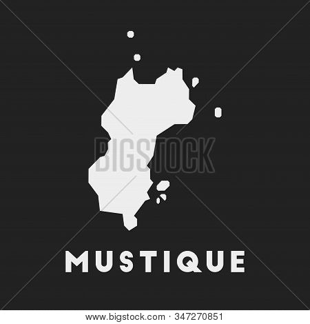 Mustique Icon. Island Map On Dark Background. Stylish Mustique Map With Island Name. Vector Illustra