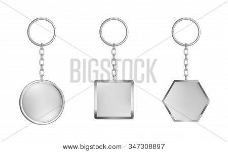 Keychains Set. Metal Round, Square And Hexagon Keyring Holders Isolated On White Background. Silver