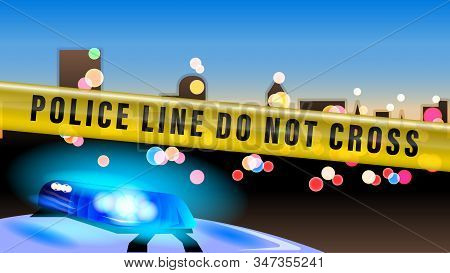 Police Tape. Police Car Flashing Light On Evening Bokeh City Background