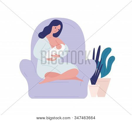 Caring Mother Breastfeed Newborn Baby At Home Vector Flat Illustration. Happy Young Woman Feeding Br