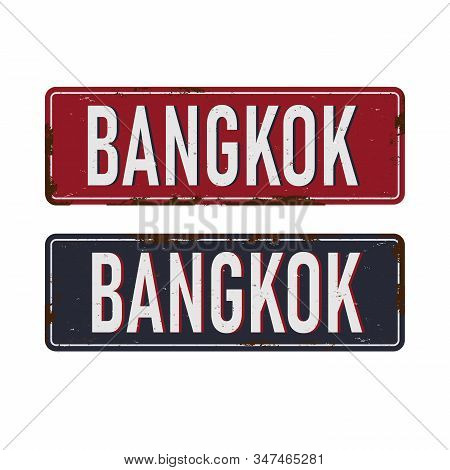 Bangkok Vintage Tin Sign With Retro Souvenirs Or Postcard Templates On Rust Background.