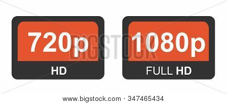 1080p Full Hd And 720p Hd. Modern Technology Signs. Vector Illustration Symbol Monitor Display